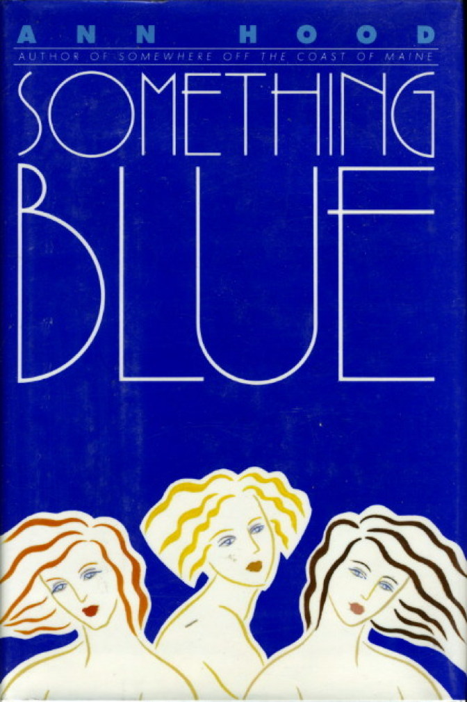 Book cover picture of Hood, Ann. SOMETHING BLUE. New York: Bantam, (1991.)