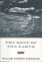 THE REST OF THE EARTH. by Henderson, William Haywood.