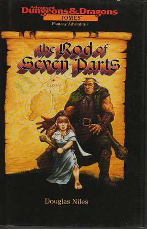 THE ROD OF SEVEN PARTS: Advanced Dungeons & Dragons: Tomes. by Niles, Douglas.