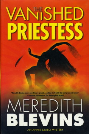 THE VANISHED PRIESTESS. by Blevins, Meredith.