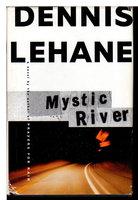 MYSTIC RIVER. by Lehane, Dennis