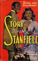 THE STORY OF DOROTHY STANFIELD. Based on a Great Insurance Swindle - and a Woman! by Micheaux, Oscar.[1884-1951]