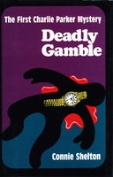 DEADLY GAMBLE by Shelton, Connie