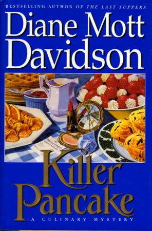 KILLER PANCAKE. by Davidson, Diane Mott.