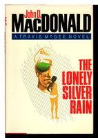 THE LONELY SILVER RAIN by MacDonald, John D.
