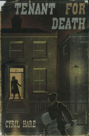 TENANT FOR DEATH. by Hare, Cyril [pseudonym for Alfred Alexander Gordon Clark].