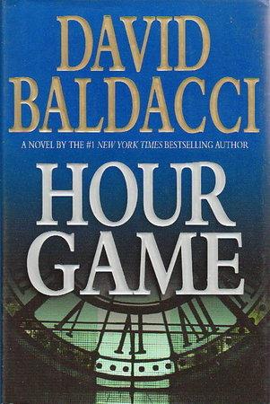 HOUR GAME. by Baldacci, David.