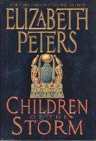 CHILDREN OF THE STORM. by Peters, Elizabeth [Barbara Mertz].