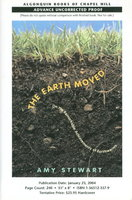 THE EARTH MOVED: On the Remarkable Achievements of Earthworms. by Stewart, Amy.