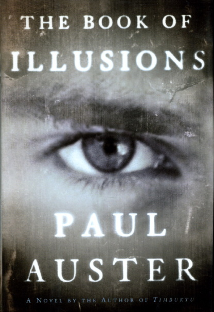Book cover picture of Auster, Paul THE BOOK OF ILLUSIONS. New York: Henry Holt, (2002.)