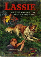 LASSIE AND THE MYSTERY AT BLACKBERRY BOG. by Snow, Dorothea J.