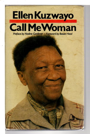 CALL ME WOMAN. by Kuzwayo, Ellen (1914-2006)