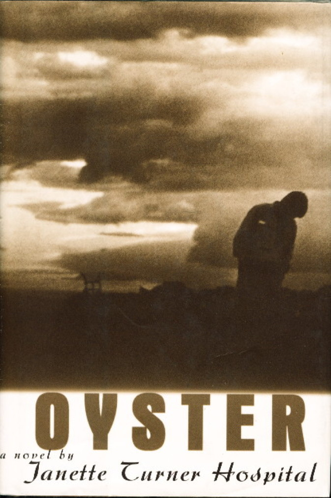 Book cover picture of Hospital, Janette Turner. OYSTER. New York: Norton, (1998.)