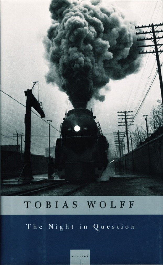 WOLFF, TOBIAS - THE NIGHT IN QUESTION