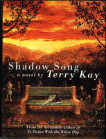 SHADOW SONG by Kay, Terry