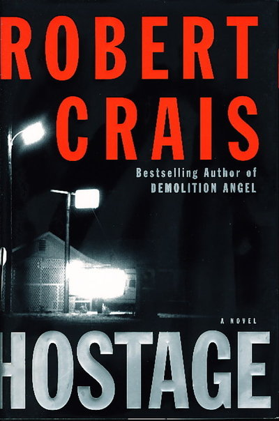 HOSTAGE. by Crais, Robert.