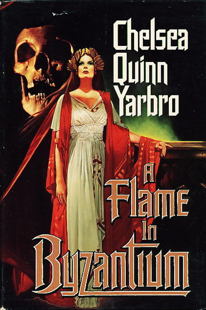 YARBRO, CHELSEA QUINN - A FLAME IN BYZANTIUM.
