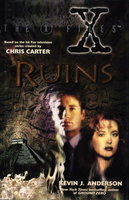 THE X FILES: RUINS by Anderson, Kevin J. (based on the characters created by Chris Carter.)