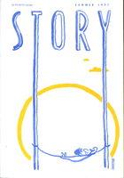 STORY [Magazine] Summer 1997. by (Adrian, Chris, signed; Moore, Alison; Ida Fink, Richard Bausch, et als) Rosenthal, Lois, editor.
