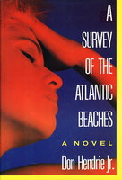 A SURVEY OF THE ATLANTIC BEACHES. by Hendrie, Don, Jr.