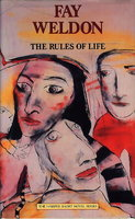 THE RULES OF LIFE. by Weldon, Fay.