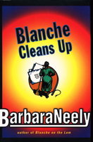 BLANCHE CLEANS UP. by Neely, Barbara.