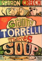 GRANNY TORRELLI MAKES SOUP. by Creech, Sharon (signed by Chris Raschka, illustrator.)