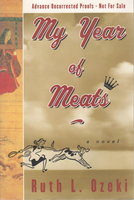 MY YEAR OF MEATS. by Ozeki, Ruth.