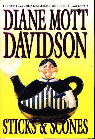 STICKS AND SCONES. by Davidson, Diane Mott.