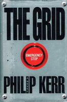 "THE GRID (original title ""The Gridiron."") by Kerr, Philip."
