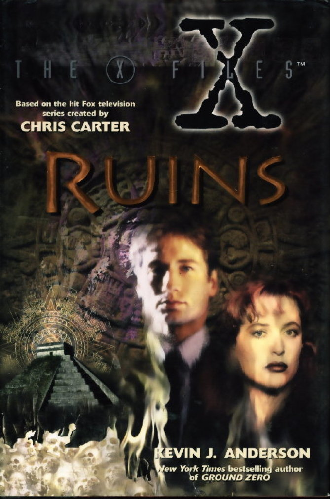 Book cover picture of Anderson, Kevin J.  (based on the characters created by Chris Carter.) THE X FILES: RUINS New York: HarperPrism (Harper Collins), (1996.)