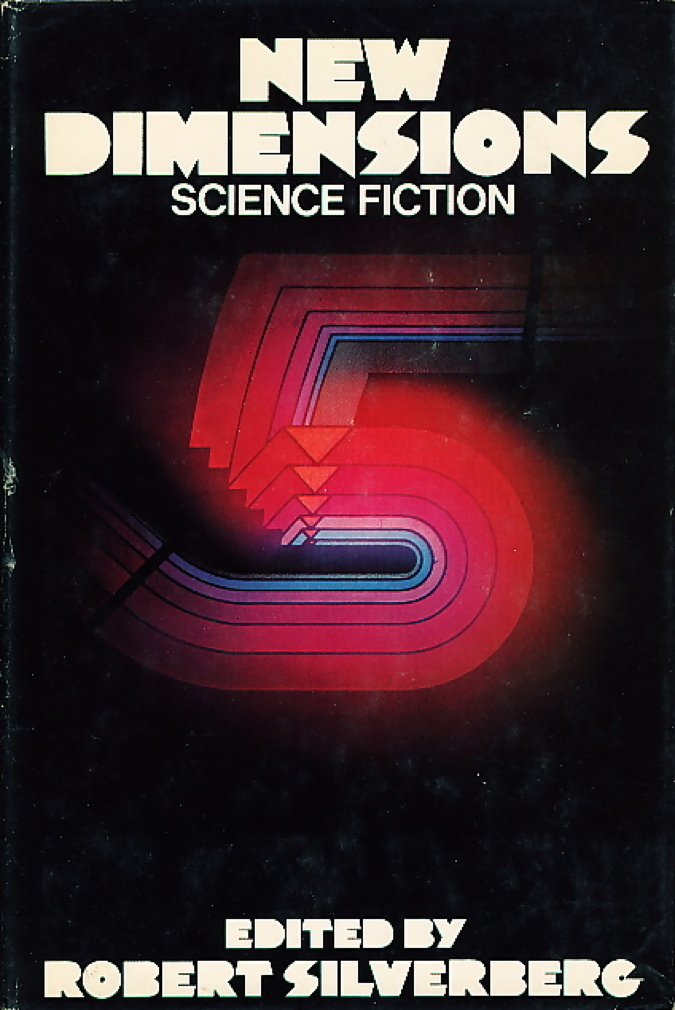 Book cover picture of Silverberg, Robert, editor (Lupoff, Richard and Gregory Benford, signed)  NEW DIMENSIONS: SCIENCE FICTION NUMBER 5 (FIVE). New York: Harper & Row, (1975.)