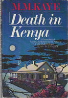 DEATH IN KENYA. by Kaye, M.M. (Mary Margaret.)