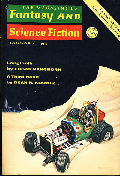 A THIRD HAND in The Magazine of Fantasy and Science Fiction, January 1970. by Koontz, Dean, Edgar P. Pangborn, Gene Wolfe, Isaac Asimov and others.
