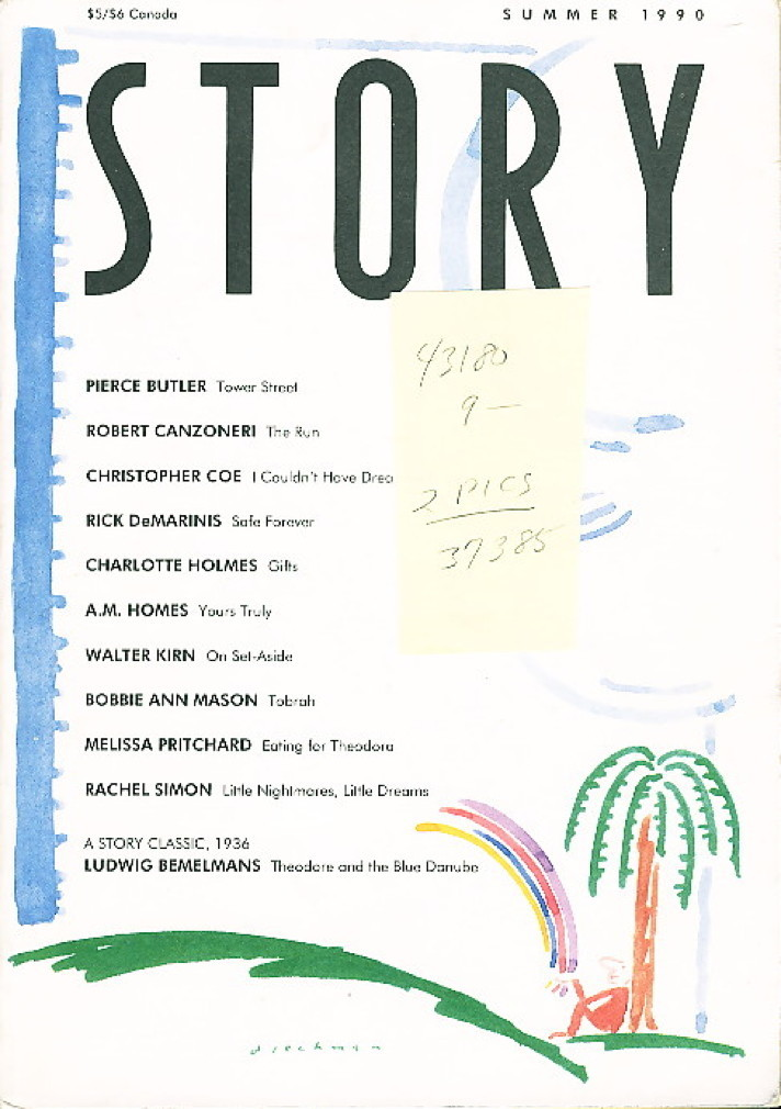 Book cover picture of (Homes, A. M., signed; Bobbie Ann Mason, Rick DeMarinis, Ludwig Bemelmans and others, contributors) Rosenthal, Lois, editor. STORY [Magazine]: VOL. 38, No. 4 Summer 1990 Cincinnati: F & W Publications,  1990.