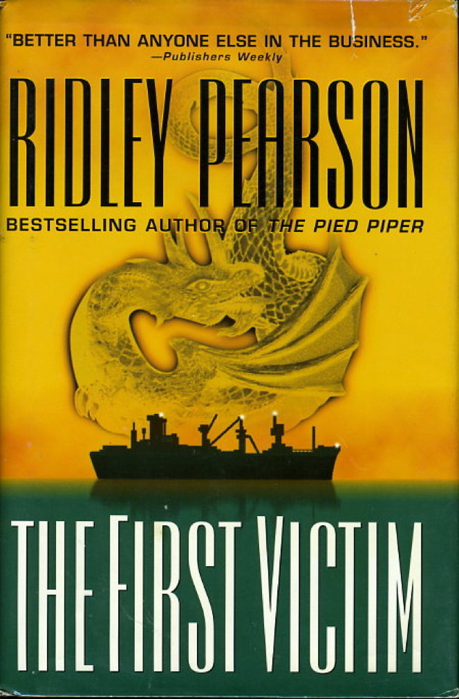 Book cover picture of Pearson, Ridley. THE FIRST VICTIM. New York: Hyperion, (1999.)