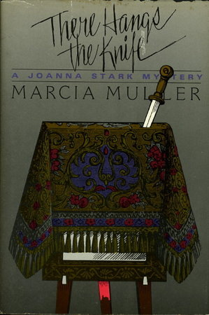 THERE HANGS THE KNIFE. by Muller, Marcia.