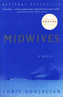 MIDWIVES. by Bohjalian, Chris.