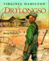 DRYLONGSO. by Hamilton, Virginia. Jerry Pinckney, illustrator.