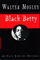 BLACK BETTY. by Mosley, Walter.