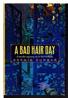 A BAD HAIR DAY: An Eclaire Mystery. by Dunbar, Sophie