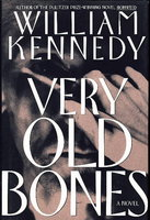 VERY OLD BONES. by Kennedy, William