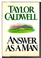 ANSWER AS A MAN. by Caldwell, Taylor.