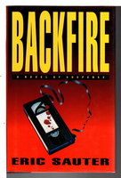 BACKFIRE. by Sauter, Eric.