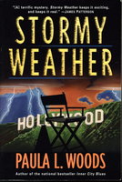 STORMY WEATHER: A Charlotte Justice Novel. by Woods, Paula L