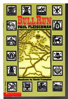 BULL RUN. by Fleischman, Paul. (David Frampton, illustrator.)