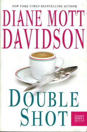 DOUBLE SHOT. by Davidson, Diane Mott.