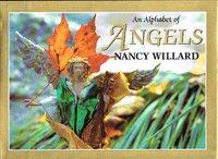 AN ALPHABET OF ANGELS. by Willard, Nancy.