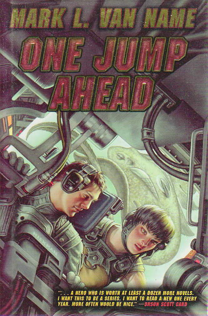 Book cover picture of Van Name, Mark L.. ONE JUMP AHEAD. Riverdale, New York,  Baen Books, (2007.)