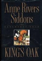 KING'S OAK. by Siddons, Anne Rivers.